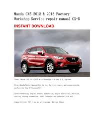 mazda cx5 2012 u0026 2013 repair manual cx 5
