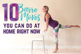 barre class at home 10 barre you can do at home right now livestrong