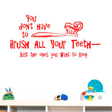 you don have brush all your teeth bathroom quote wall sticker you don have brush all your teeth bathroom quote wall sticker decal