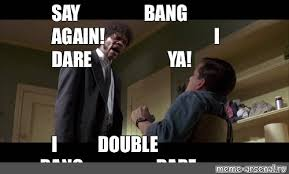 Say What Again Meme - create meme say what again say what again pulp fiction pulp