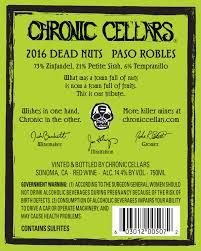 chronic cellars sofa king bueno chronic cellars dead nuts 2016 best cellar 2018