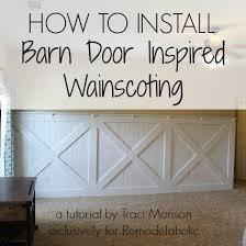 Spell Wainscoting Diy Barn Door Wainscoting Tutorial Remodelaholic Bloglovin U0027