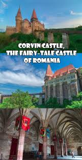 corvin castle the fairy tale castle of romania you have to see