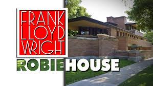 frank lloyd wright robie house youtube