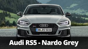 nardo grey s5 2018 audi rs5 in nardo grey driving exterior interior youtube