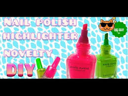diy craft nail polish bottle highlighter how to make high styler