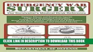 emergency war surgery the survivalist s medical desk reference ebook emergency war surgery the survivalist s medical desk