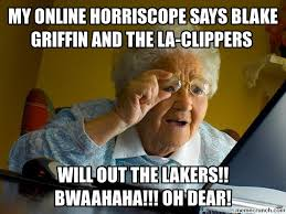 Blake Griffin Meme - online horriscope says blake griffin and the la clippers