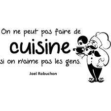 faire de la cuisine sticker citation on ne peut pas faire de cuisine joel robuchon
