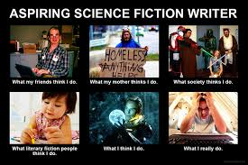 Writer Memes - science fiction writer meme writing pinterest meme and hilarious