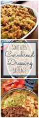 southern thanksgiving recipes 25 best ideas about thanksgiving dressing recipe on pinterest