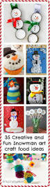 35 creative and fun snowman art craft food ideas artsy craftsy mom