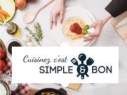 cuisine simple et bonne simple et bon le de ceux qui aiment cuisiner des recettes