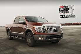 first truck ever made nissan titan wins 2017 pickup truck of the year ptoty17