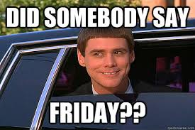 Its Friday Meme - it s friday the weekend starts here