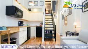the box house hotel brooklyn hotels new york youtube