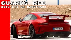 porsche gt3 red guards red 2018 porsche gt3 on racetrack youtube