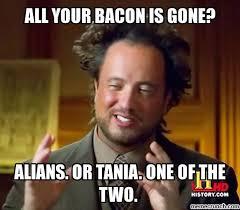 Tania Meme - bacon meme 1