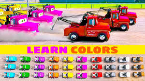 kids learn color disney car tow mater truck color
