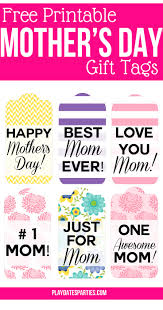 6 awesome printable mother u0027s day gift tags for you