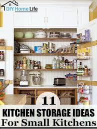 kitchen storage ideas for small kitchens 11 kitchen storage ideas for small kitchens diy home