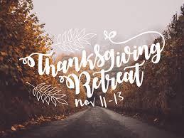 thanksgiving retreat events acts2fellowship christian fellowship