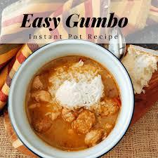 lot of 6 gumbo soup easy gumbo recipe instant pot version family adventure