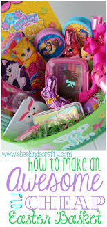 cheap easter baskets how to make an awesome and cheap easter basket shes kinda crafty