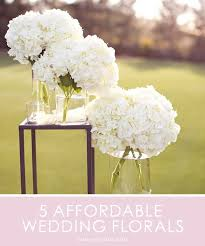affordable flowers 5 affordable flowers for your wedding flower arrangements