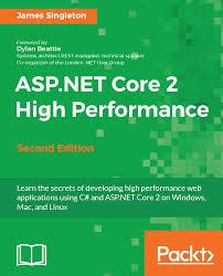 tutorial asp net core 2 0 asp net core 2 high performance second edition packt books