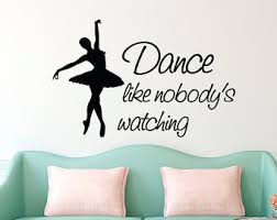 Girls Bedroom Wall Quotes Dance Wall Decal Quote Without Dance What U0027s The Pointe