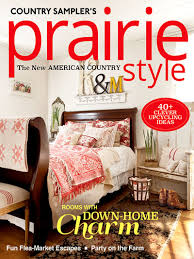 country sampler country sampler u0027s prairie style winter 2017