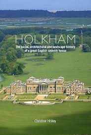 Landscape House Holkham The Social Architectural And Landscape History Of A