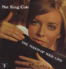 lights out nat king cole review nat king cole the touch of your lips uk vinyl lp album lp record