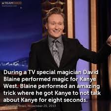 Blaine Meme - joke during a tv special magician david blaine performe conan