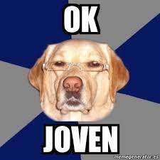 Meme Ok - meme perro racista ok joven 16567676
