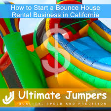 bounce house rental how to start a bounce house rental business in california