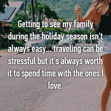 13 things really think about family time during the holidays