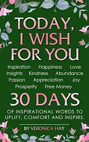 Words Of Comfort At Christmas Today I Wish For You Inspiration Happiness Love Insights