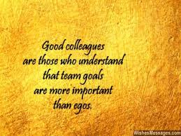 46 best and colleagues quotes messages and poems images on