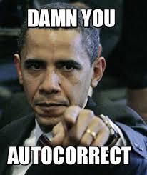 Autocorrect Meme - meme creator damn you autocorrect meme generator at memecreator org