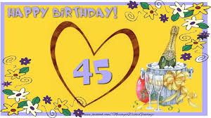 happy birthday for your 45 years th anniversary