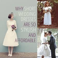 why short wedding dresses are so stylish u0026 affordable 7 dresses