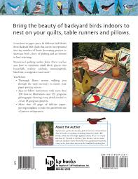 backyard bird quilts 18 paper pieced projects jodie davis