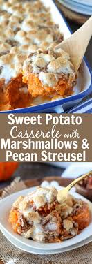 sweet potato casserole with marshmallows and streusel celebrating