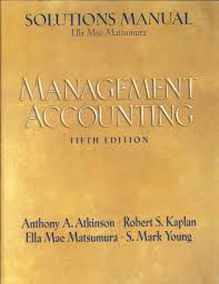 solutions manual management accounting fifth edition