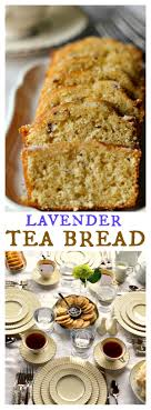 lavender tea downton lavender tea bread reluctant entertainer