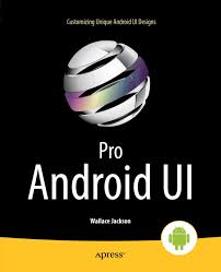 free ebook downloads for android pro android ui by wallace jackson free ebooks