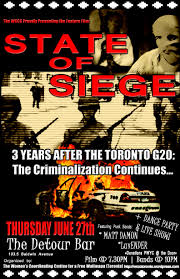 the state of siege state of siege 3 years after the toronto g20 the