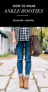 s xoxo boots how to wear ankle boots booties everything you need to